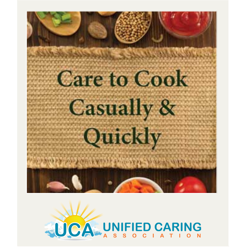 Care to Cook Casually & Quickly
