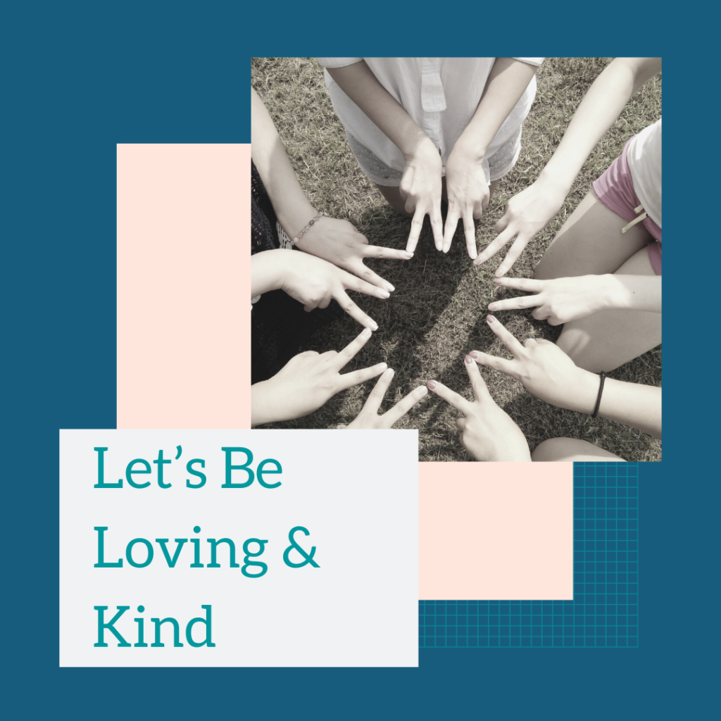 Let's Be Loving and Kind
