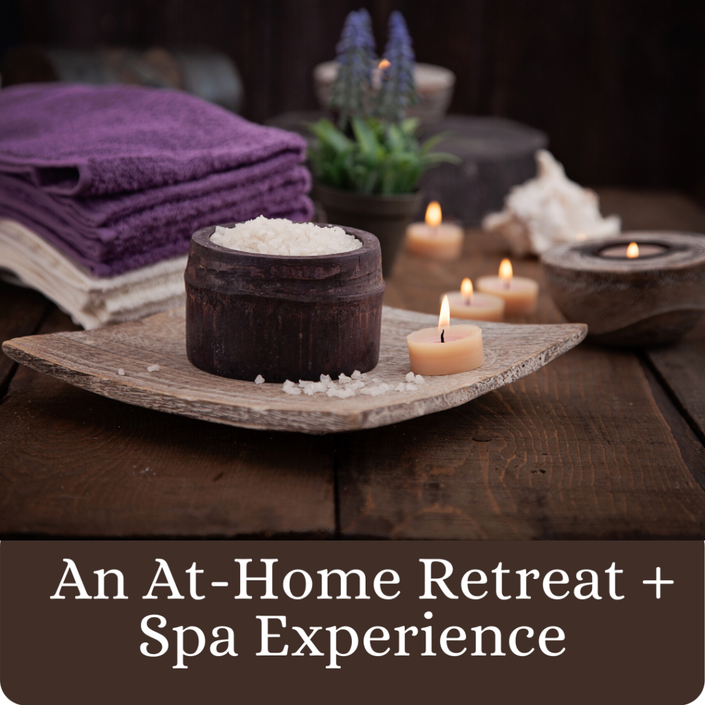 at-home spa and retreat experience