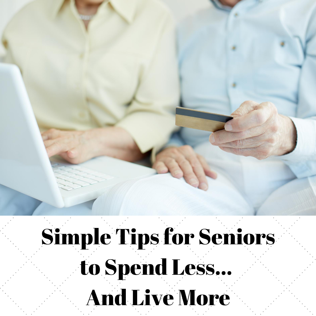 simple tips for seniors to spend less