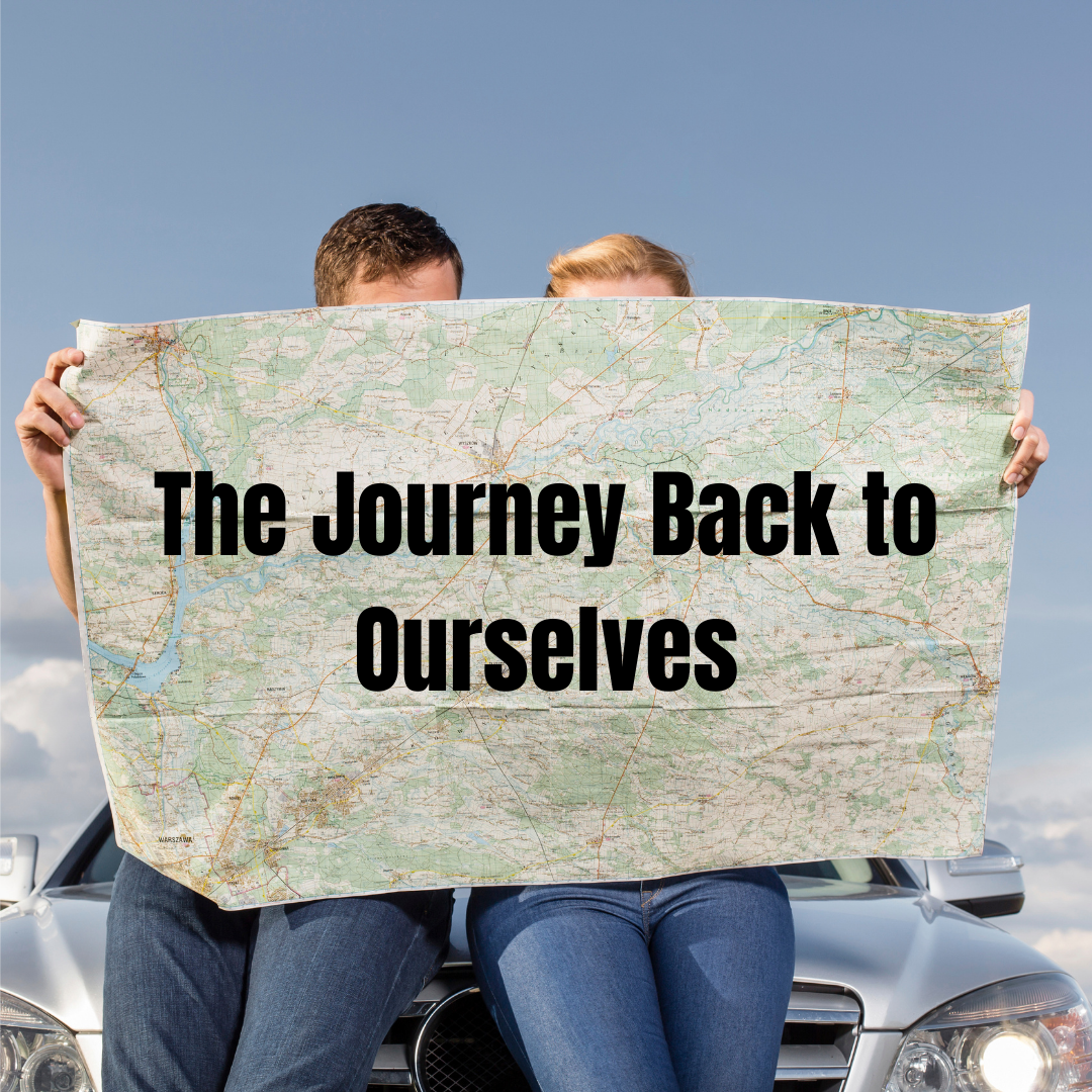 roadmap as the journey back to ourselves