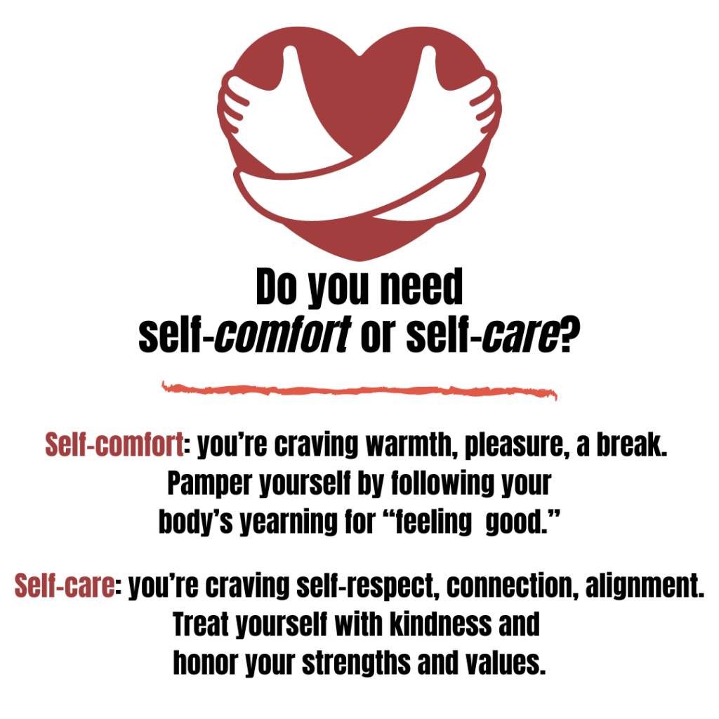 do you need self-comfort or self-care?